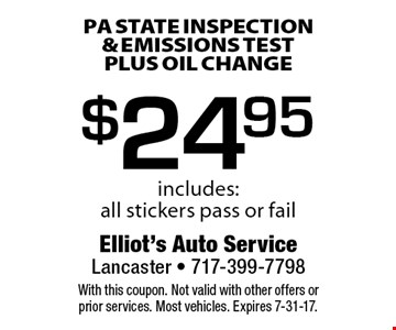 $24.95 PA state inspection & emissions test plus oil change. Includes: