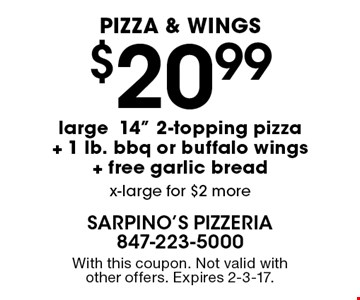 Pizza & wings! $20.99 large 14