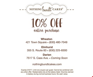 10% off entire purchase. Limit one coupon per guest. Cannot be combined with any other offer. Redeemable only at the bakery listed. Must be claimed in-bakery during normal business hours. No cash value.
