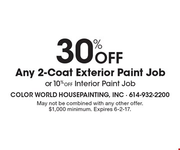 30% OFF Any 2-Coat Exterior Paint Job or 10% off Interior Paint Job. May not be combined with any other offer. $1,000 minimum. Expires 6-2-17.