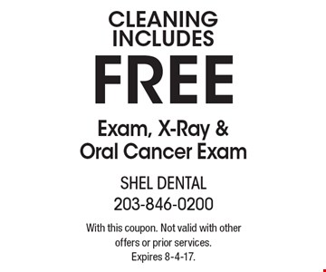 Cleaning Includes Free Exam, X-Ray & Oral Cancer Exam. With this coupon. Not valid with other offers or prior services. Expires 8-4-17.