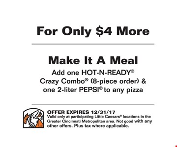 For only $4 more make it a meal