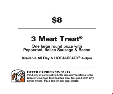 3 meat treat for $8