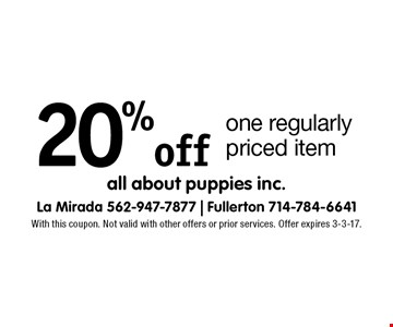 20% off one regularly priced item. With this coupon. Not valid with other offers or prior services. Offer expires 3-3-17.