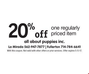 20% off one regularly priced item. With this coupon. Not valid with other offers or prior services. Offer expires 5-5-17.