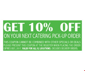 Get 10% off on you next catering pick up order