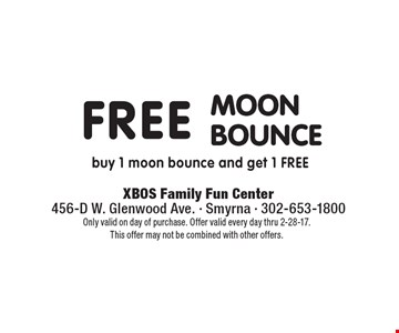 Free moon bounce. Buy 1 moon bounce and get 1 free. Only valid on day of purchase. Offer valid every day thru 2-28-17. This offer may not be combined with other offers.