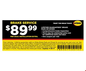 BRAKE SERVICE for $89.99