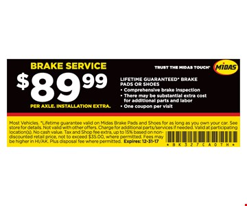 Brake service for $89.99.