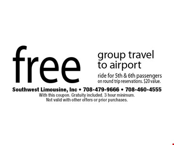Free group travel to airport ride for 5th & 6th passengers on round trip reservations. $20 value. With this coupon. Gratuity included. 3 hour minimum. Not valid with other offers or prior purchases.