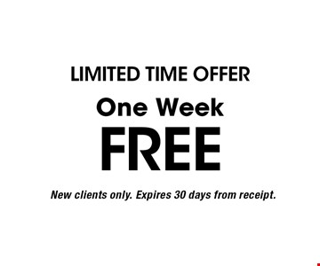 LIMITED TIME OFFER. Free One Week. New clients only. Expires 30 days from receipt.