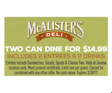 Two can dine for $14.99.