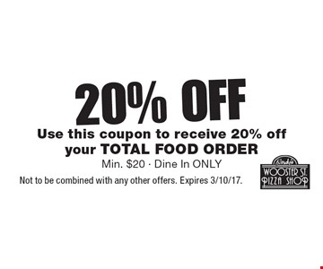 20% off your total food order. Use this coupon to receive 20% off your total food order. Min. $20. Dine in only. Not to be combined with any other offers. Expires 3/10/17.
