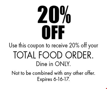 20% off: uUe this coupon to receive 20% off your total food order. Dine in ONLY. Not to be combined with any other offer. Expires 6-16-17.
