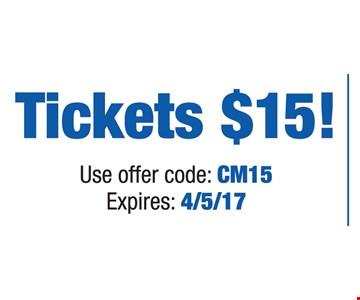 tickets $15