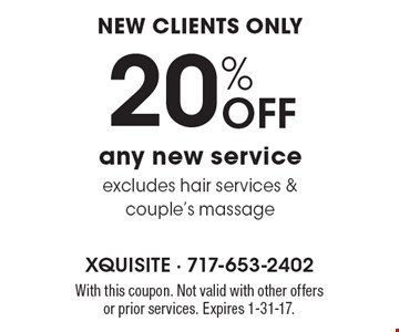 New Clients Only 20% OFF any new service. Excludes hair services & couple's massage. With this coupon. Not valid with other offers or prior services. Expires 1-31-17.
