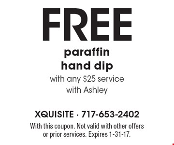 FREE paraffin hand dip with any $25 service with Ashley. With this coupon. Not valid with other offers or prior services. Expires 1-31-17.