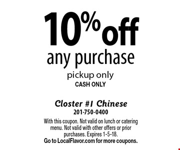 10% off any purchase pickup only. CASH ONLY. With this coupon. Not valid on lunch or catering menu. Not valid with other offers or prior purchases. Expires 1-5-18. Go to LocalFlavor.com for more coupons.