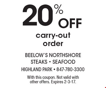 20% off carry-out order. With this coupon. Not valid with other offers. Expires 2-3-17.