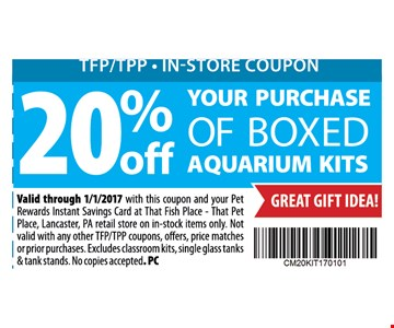 20% off your purchase of boxed aquarium kits