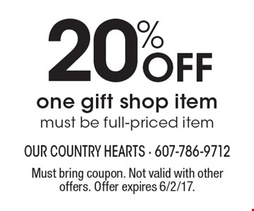 20% Off one gift shop item must be full-priced item. Must bring coupon. Not valid with other offers. Offer expires 6/2/17.