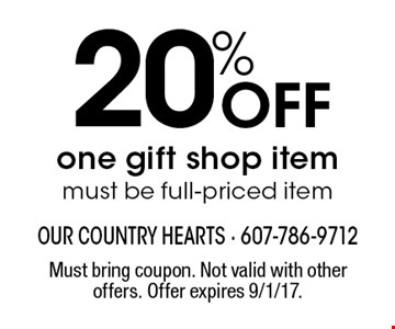20% Off one gift shop item must be full-priced item. Must bring coupon. Not valid with other offers. Offer expires 9/1/17.