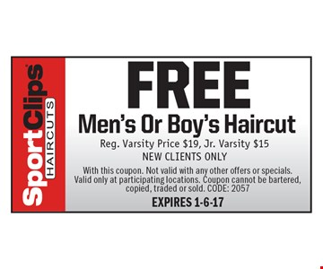 FREE Men's Or Boy's Haircut Reg. Varsity Price $19, Jr. Varsity $15NEW CLIENTS ONLY. With this coupon. Not valid with any other offers or specials.Valid only at participating locations. Coupon cannot be bartered, copied, traded or sold. CODE: 2057EXPIRES 1-6-17