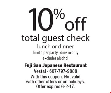 10% off total guest check. lunch or dinner. limit 1 per party - dine in only, excludes alcohol. With this coupon. Not valid with other offers or on holidays. Offer expires 6-2-17.