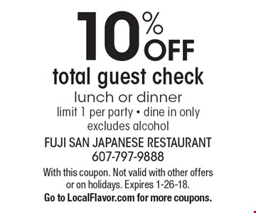 10% OFF total guest check, lunch or dinner. Limit 1 per party - dine in only. Excludes alcohol. With this coupon. Not valid with other offers or on holidays. Expires 1-26-18. Go to LocalFlavor.com for more coupons.