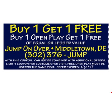 Buy 1 Get 1 Free. Buy 1 open play get 1 free of equal or lesser value. With this coupon. Cannot be combined with additional offers. Limit 1 coupon per customer per visit. Free open play must be used on the same visit. Offer expires 1/31/17.