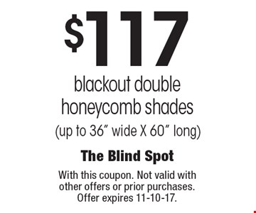 $117 blackout double honeycomb shades (up to 36