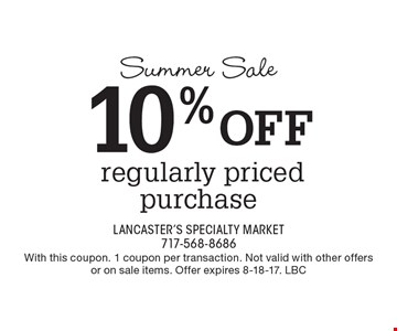Summer Sale 10% OFF regularly priced purchase. With this coupon. 1 coupon per transaction. Not valid with other offers or on sale items. Offer expires 8-18-17. LBC