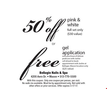 free gel application with purchase of deluxe pedicure with Jackie call ahead to book appointment with Jackie at Bellagio-Mason location only ($25 value). 50%off pink & white, full set only($30 value). With this coupon. Only one coupon per person, per visit. No walk-ins available. Must be by appointment only. Not valid with other offers or prior services. Offer expires 3-17-17.
