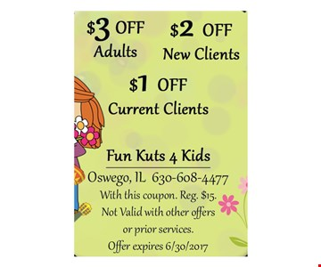 $1 Off Current Clients, $2 Off New Clients, $3 Off Adults