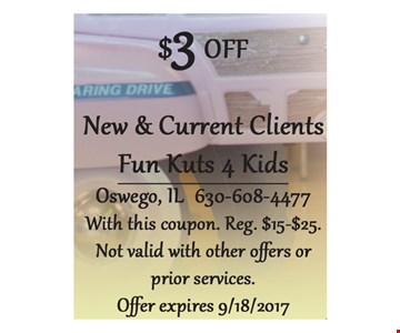 $3 Off New & Current Clients. With this coupon. Reg. $15-$25. Not valid with other offers or prior services. Offer expires 9/18/17.