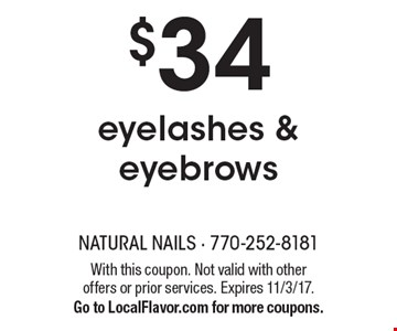 $34 eyelashes & eyebrows. With this coupon. Not valid with other offers or prior services. Expires 11/3/17. Go to LocalFlavor.com for more coupons.