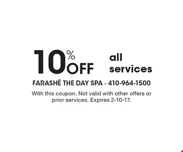 10% Off all services. With this coupon. Not valid with other offers or prior services. Expires 2-10-17.