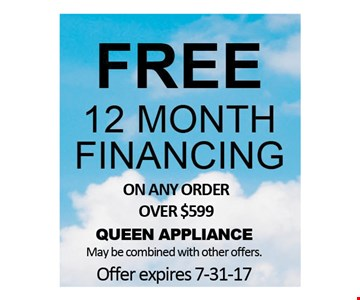 Free 12 Month Financing on any order over $599