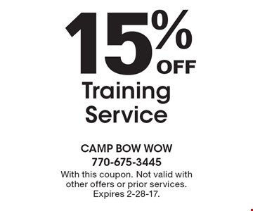 15% Off Training Service. With this coupon. Not valid with other offers or prior services. Expires 2-28-17.