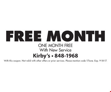 Free Month One Month Free With New Service. With this coupon. Not valid with other offers or prior services. Please mention code 17June. Exp. 9-18-17.