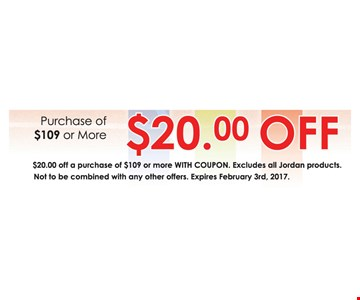 $20 Off Any purchase of $109 or more