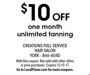$10 off one month unlimited tanning. With this coupon. Not valid with other offers or prior purchases. Expires 12-15-17. Go to LocalFlavor.com for more coupons.
