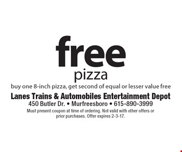 Free pizza. Buy one 8-inch pizza, get second of equal or lesser value free. Must present coupon at time of ordering. Not valid with other offers or prior purchases. Offer expires 2-3-17.