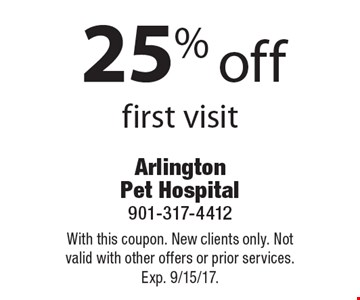 25% off first visit. With this coupon. New clients only. Not valid with other offers or prior services. Exp. 9/15/17.