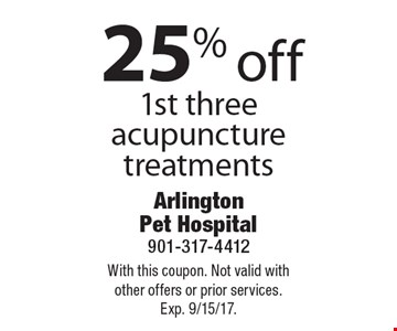 25% off 1st three acupuncture treatments. With this coupon. Not valid with other offers or prior services. Exp. 9/15/17.