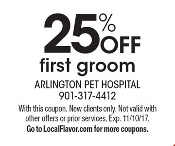 25% OFF first groom. With this coupon. New clients only. Not valid with other offers or prior services. Exp. 11/10/17. Go to LocalFlavor.com for more coupons.