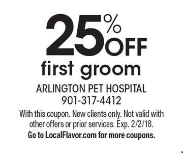 25% OFF first groom. With this coupon. New clients only. Not valid with other offers or prior services. Exp. 2/2/18. Go to LocalFlavor.com for more coupons.