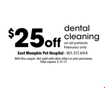 $25 off dental cleaning on all patients, February only. With this coupon. Not valid with other offers or prior purchases.Offer expires 3-31-17.