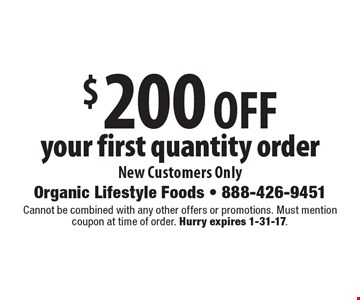 $200 OFF your first quantity order. New Customers Only. Cannot be combined with any other offers or promotions. Must mention coupon at time of order. Hurry expires 1-31-17.