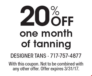 20% Off one month of tanning. With this coupon. Not to be combined with any other offer. Offer expires 3/31/17.